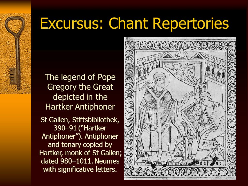 "Excursus: Chant Repertories The legend of Pope Gregory the Great depicted in the Hartker Antiphoner St Gallen, Stiftsbibliothek, 390–91 (""Hartker Anti"