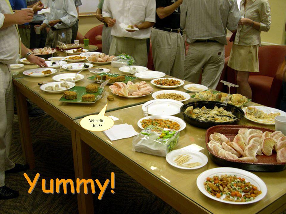 Yam-my yummy.- H.