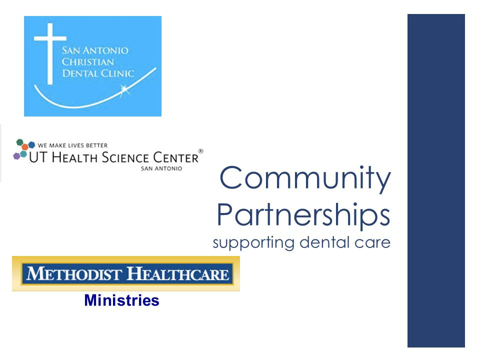 Community Partnerships supporting dental care Ministries