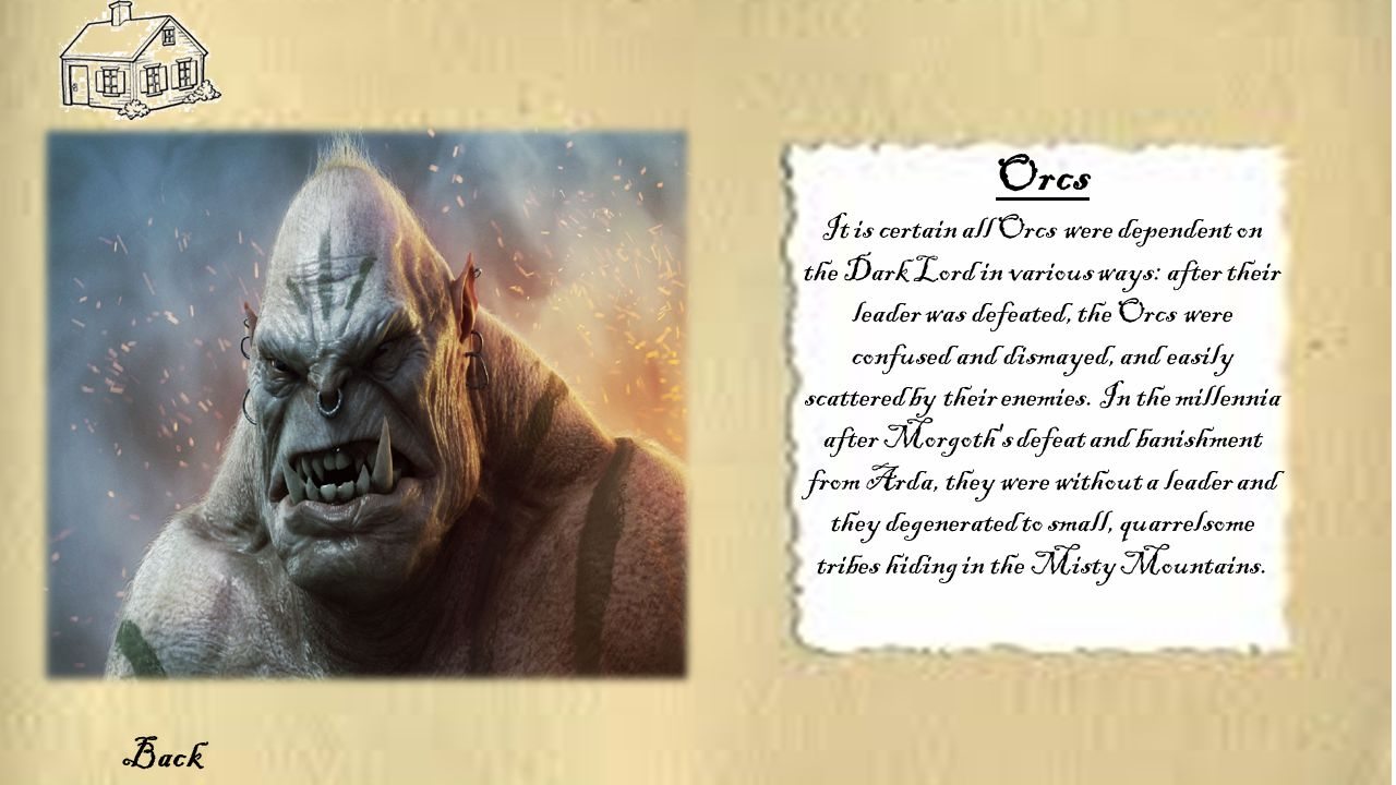 It is certain all Orcs were dependent on the Dark Lord in various ways: after their leader was defeated, the Orcs were confused and dismayed, and easily scattered by their enemies.