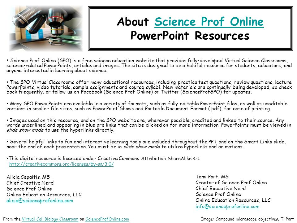 About Science Prof OnlineScience Prof Online PowerPoint Resources Science Prof Online (SPO) is a free science education website that provides fully-de