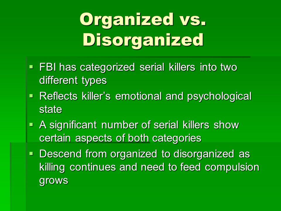 Organized vs.