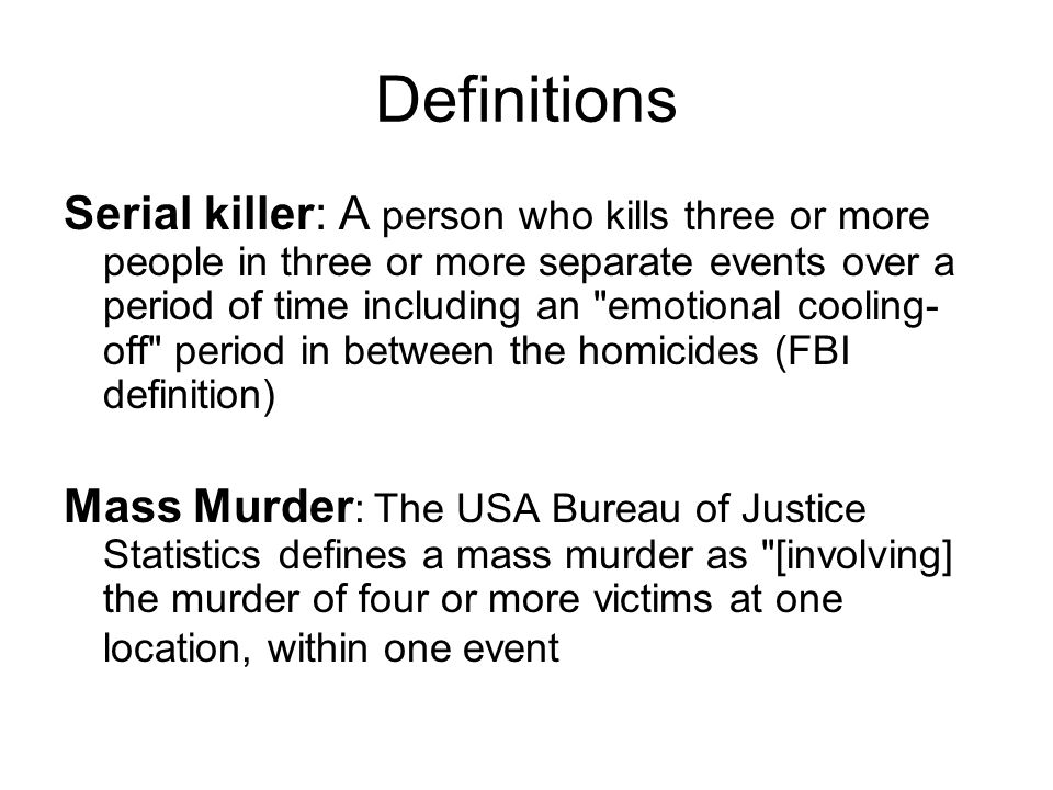 Categorizing the Killers: The Organized Killer  Methodically planned murders  A sexual sadist whose main goal is to gain control over his victim through rape, other sexual assaults, and eventually murder.