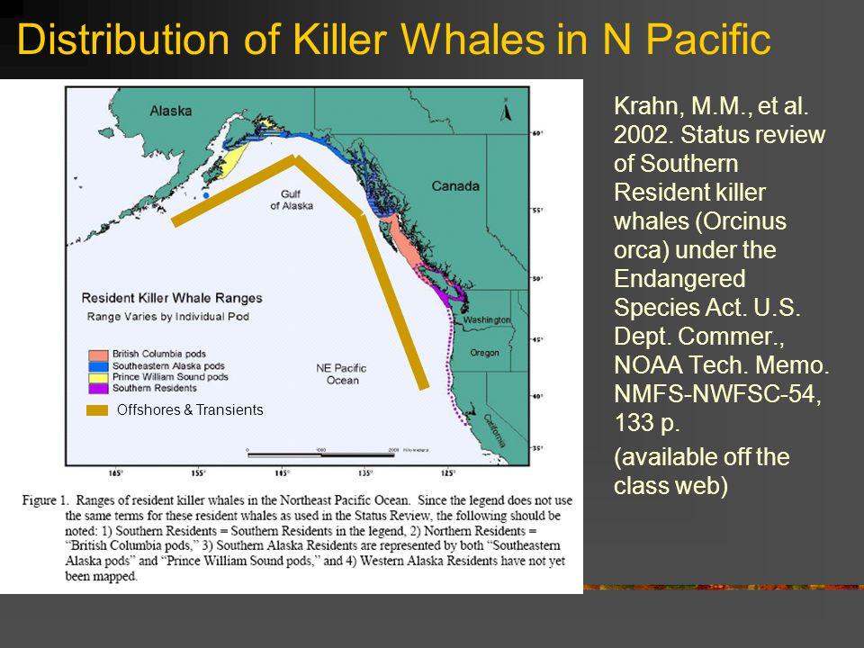 Distribution of Killer Whales in N Pacific Krahn, M.M., et al.