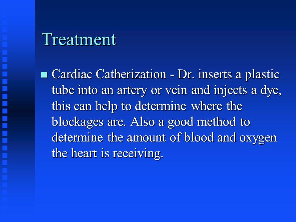 Treatment n Cardiac Catherization - Dr.