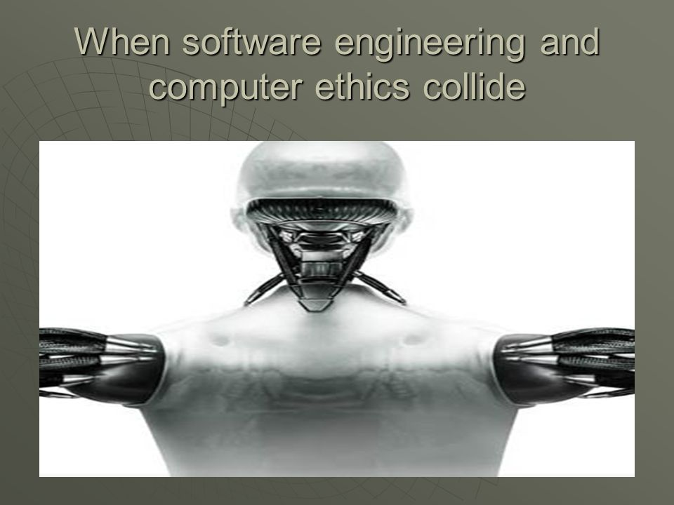 When software engineering and computer ethics collide