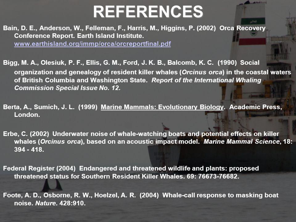REFERENCES Bain, D. E., Anderson, W., Felleman, F., Harris, M., Higgins, P.