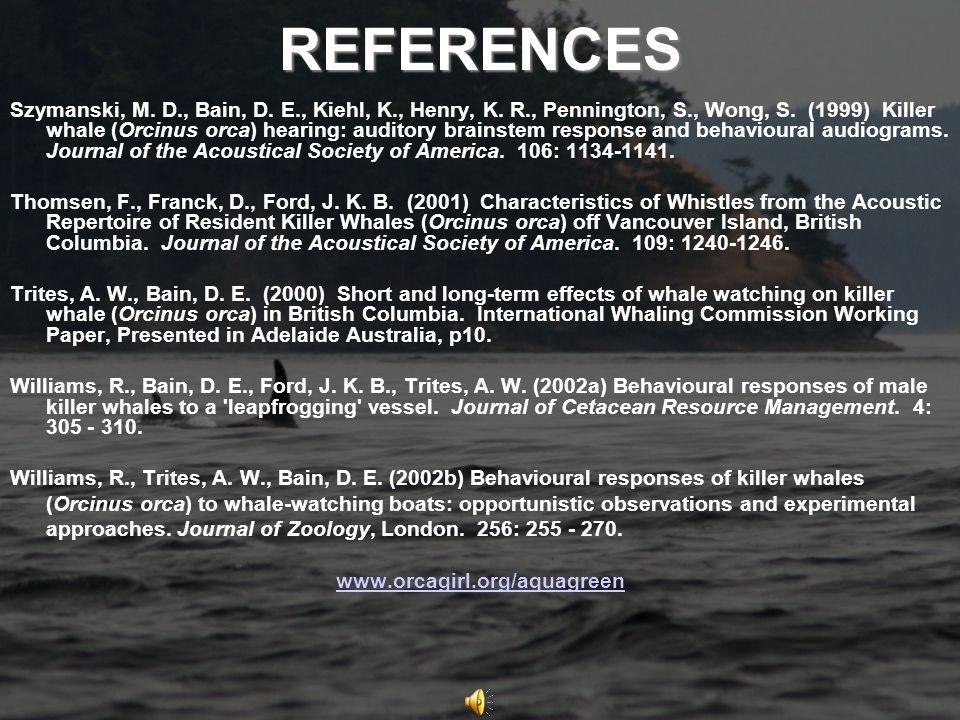 REFERENCES Szymanski, M. D., Bain, D. E., Kiehl, K., Henry, K.