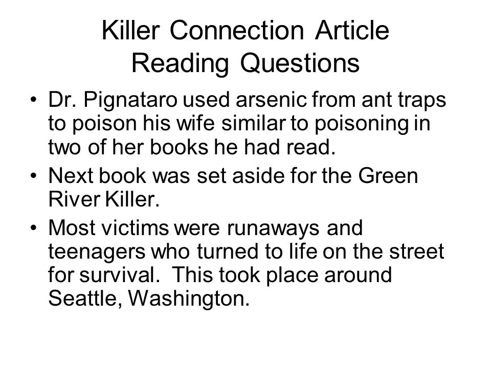 Killer Connection Article Reading Questions Dr.