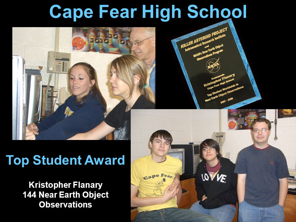 Cape Fear High School Top Student Award Kristopher Flanary 144 Near Earth Object Observations