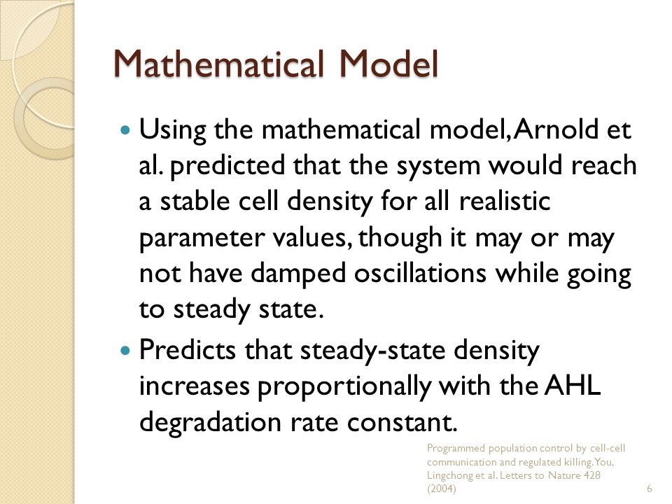 Mathematical Model Using the mathematical model, Arnold et al.
