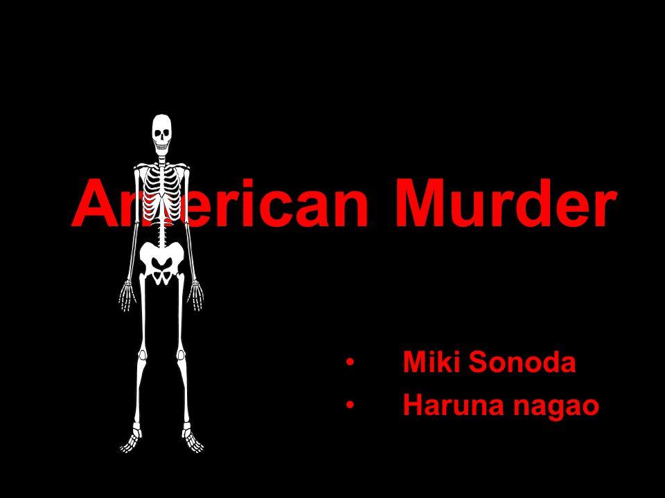 American Murder Miki Sonoda Haruna nagao
