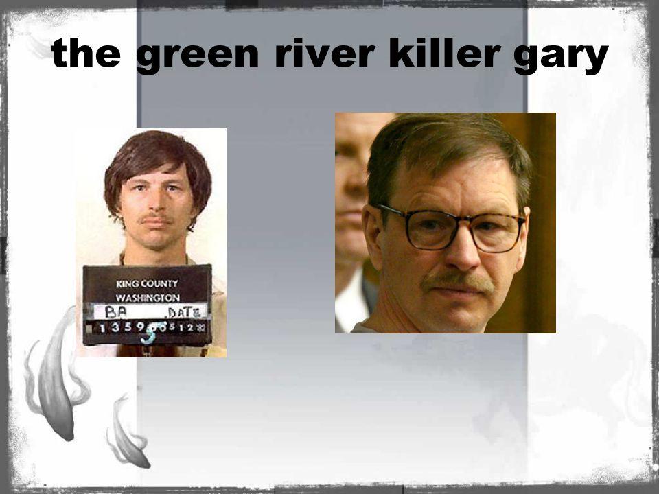 the green river killer gary