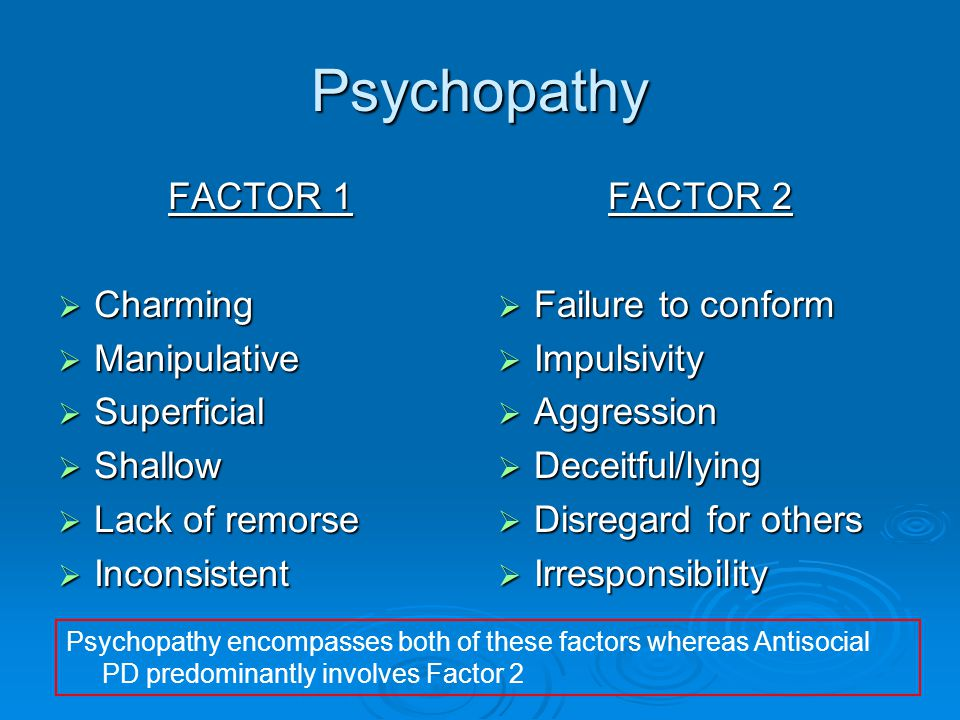 Are Psychopaths just Anti-Social  Major distinction appears to be in symptomatology  Lack of remorse, a core symptom of psychopathy, is not required for diagnosis of APD.