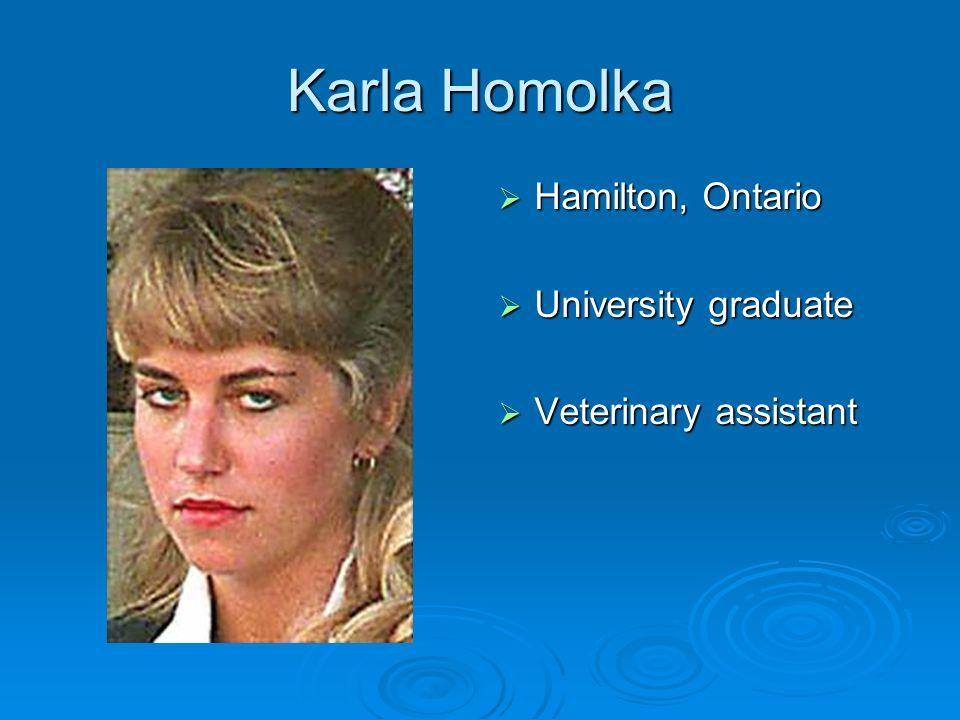 Paul Bernardo  Hamilton, Ontario  University graduate  Successful accountant