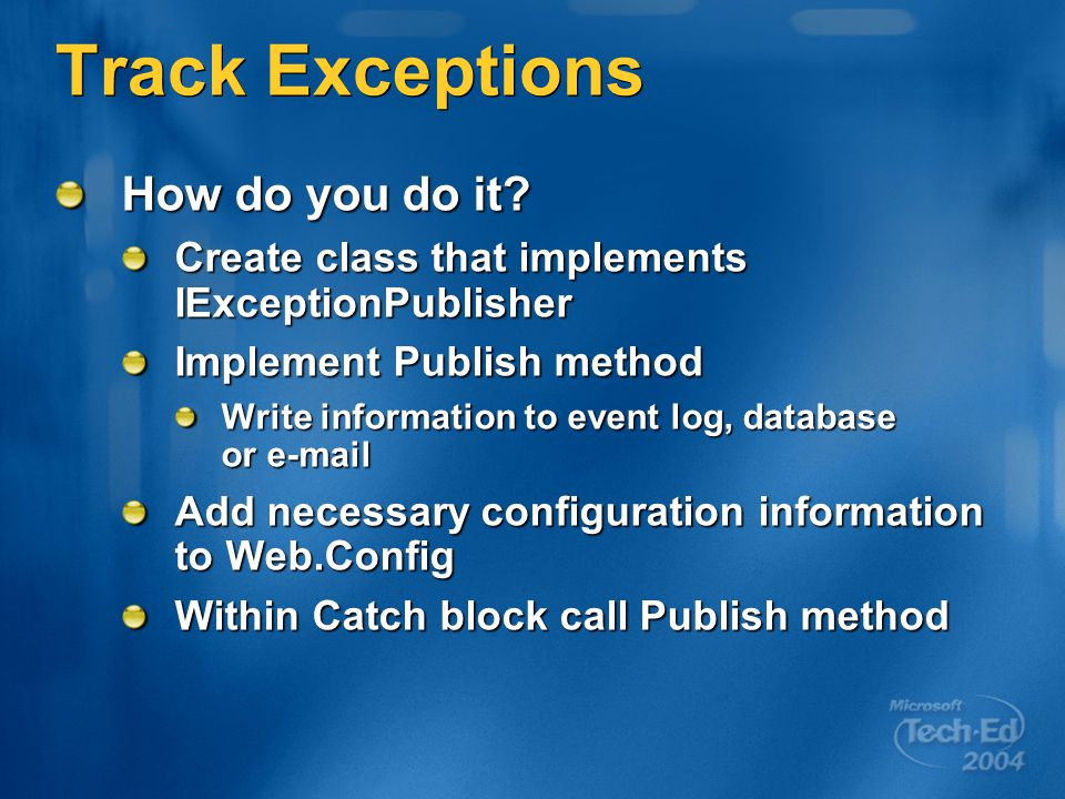 Track Exceptions How do you do it.
