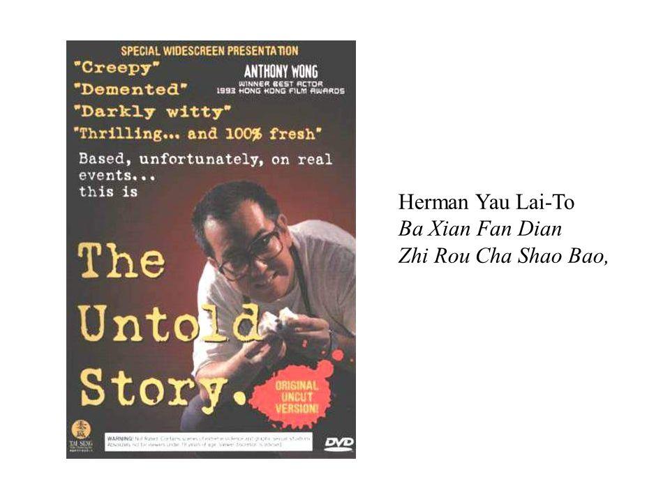 Herman Yau Lai-To Ba Xian Fan Dian Zhi Rou Cha Shao Bao,