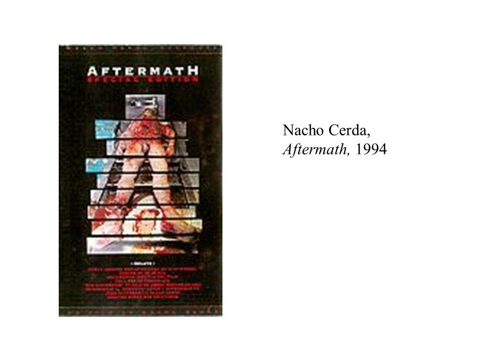 Nacho Cerda, Aftermath, 1994