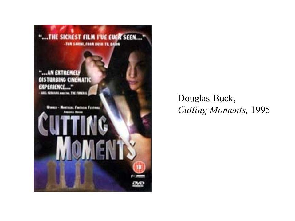 Douglas Buck, Cutting Moments, 1995