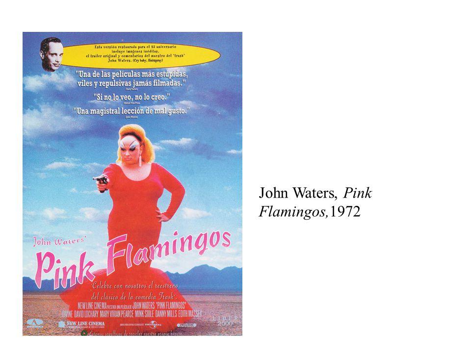 John Waters, Pink Flamingos,1972