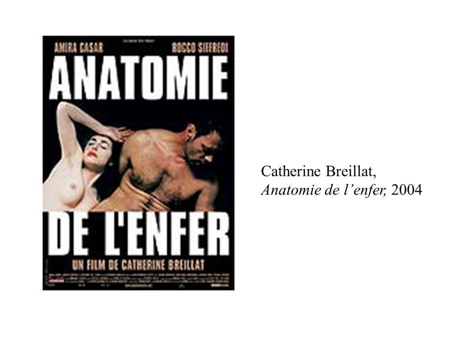 Catherine Breillat, Anatomie de l'enfer, 2004