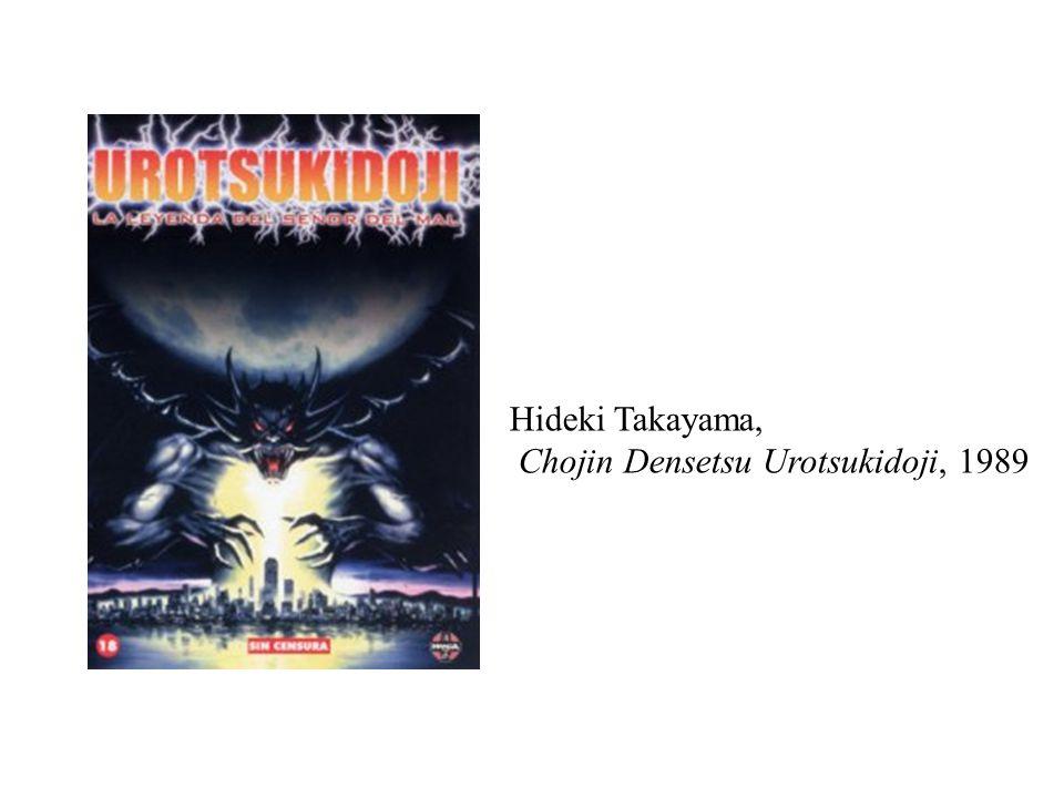Hideki Takayama, Chojin Densetsu Urotsukidoji, 1989