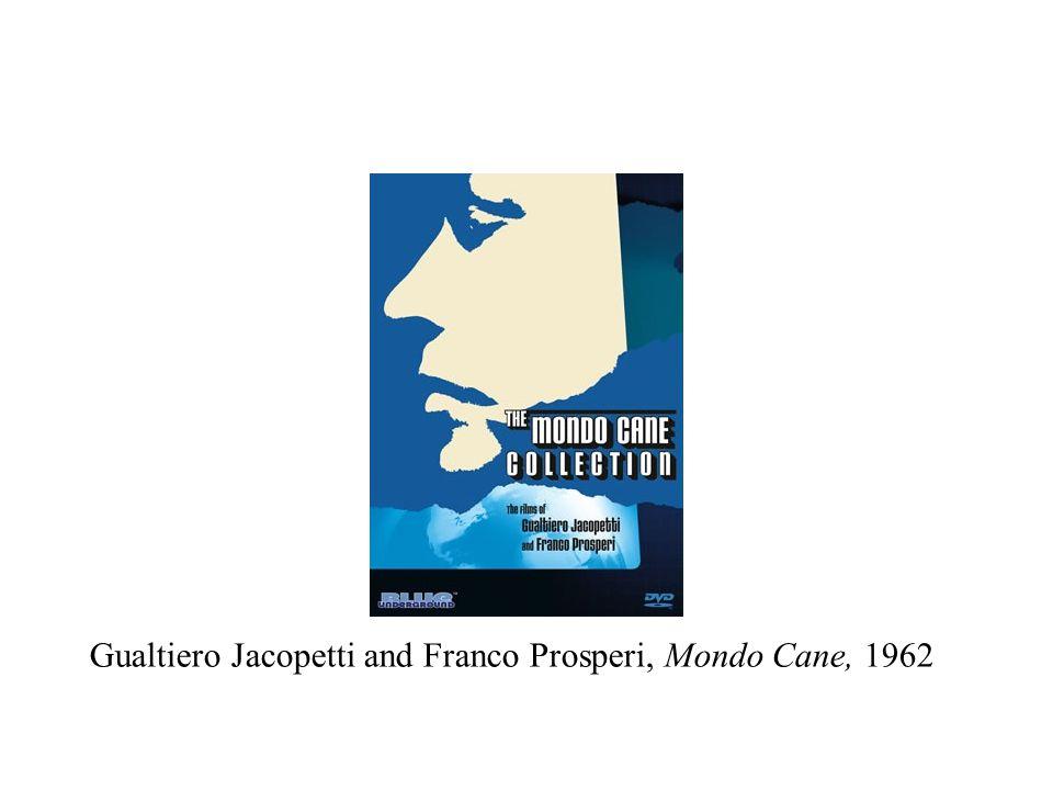 Gualtiero Jacopetti and Franco Prosperi, Mondo Cane, 1962
