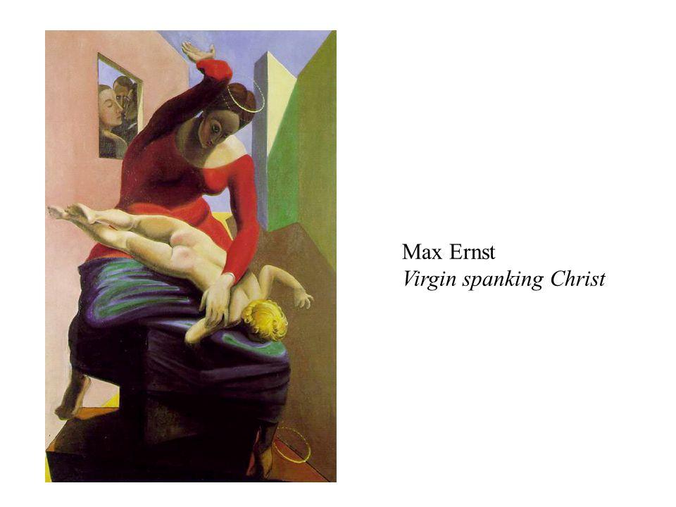 Max Ernst Virgin spanking Christ