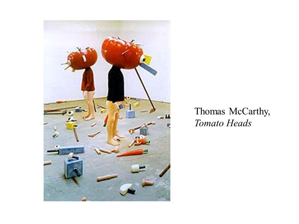 Thomas McCarthy, Tomato Heads