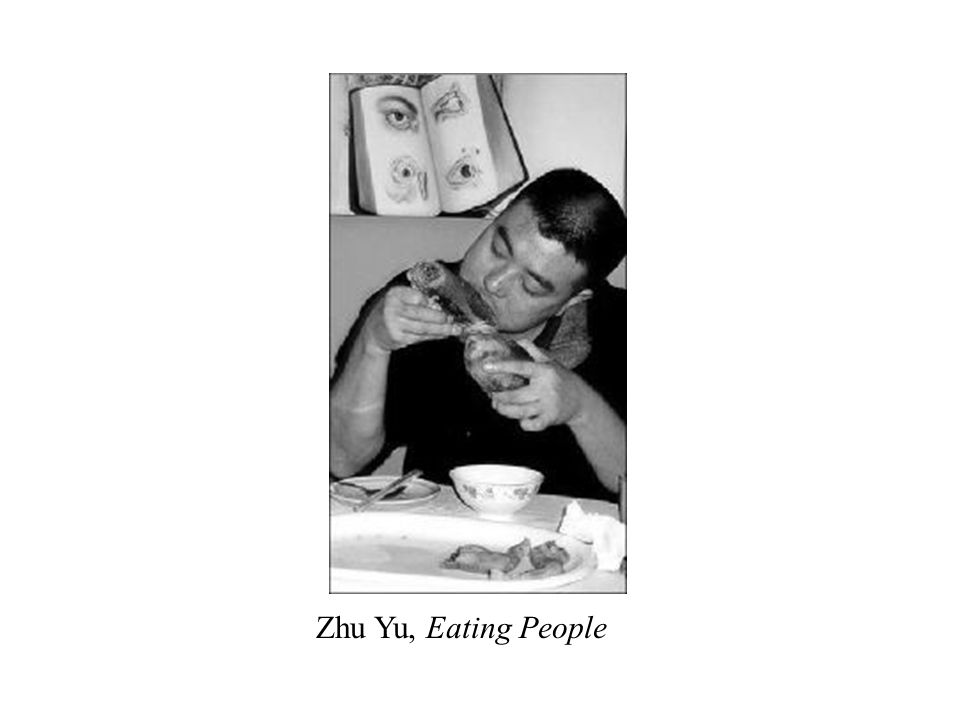 Zhu Yu, Eating People