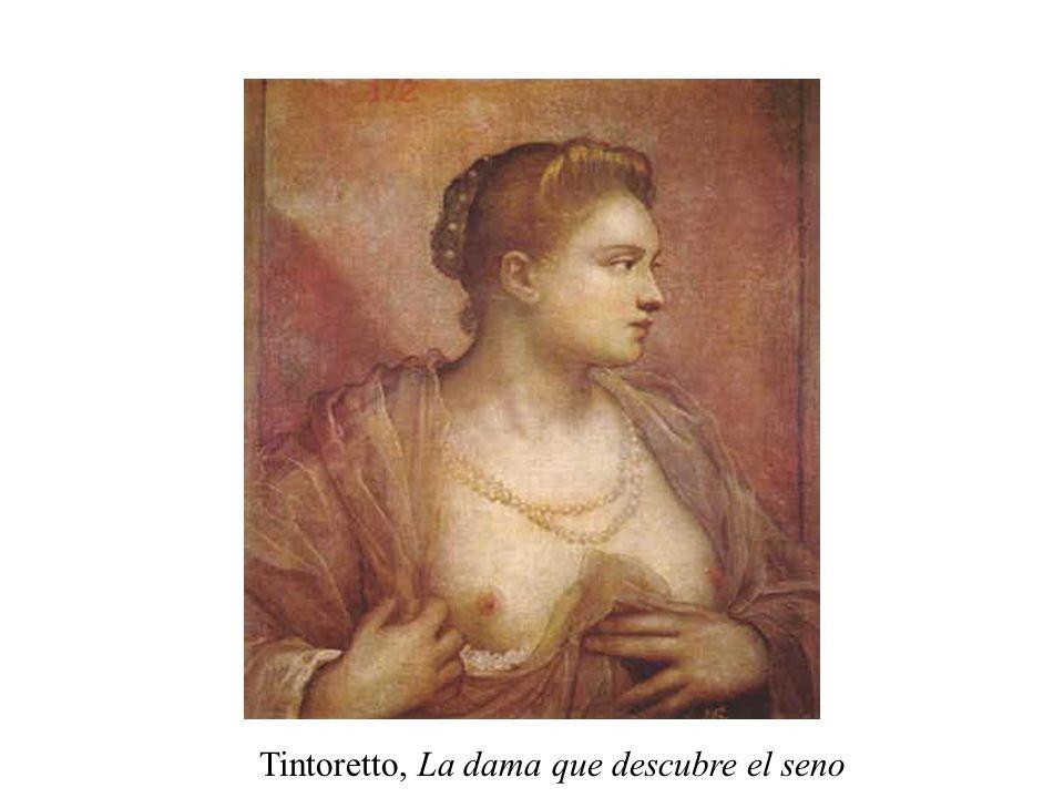 Tintoretto, La dama que descubre el seno