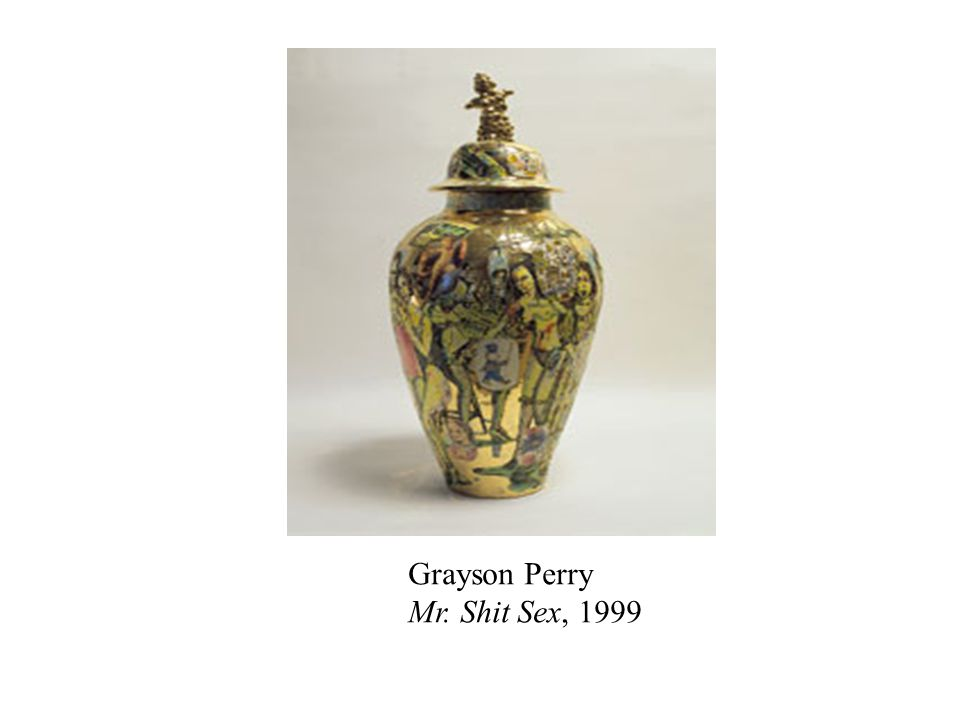 Grayson Perry Mr. Shit Sex, 1999