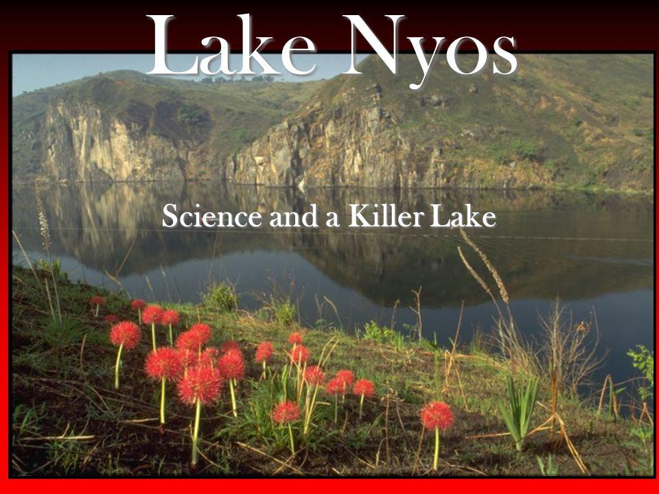 Lake Nyos Science and a Killer Lake