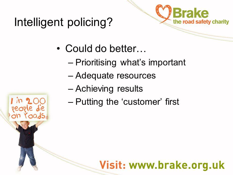 Intelligent policing.