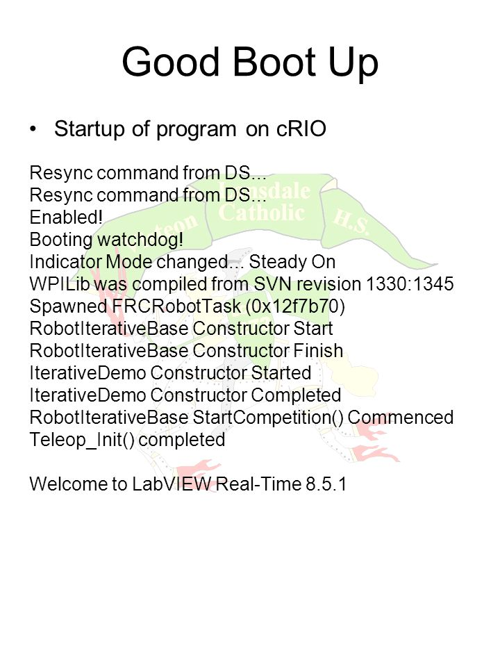 Good Boot Up Startup of program on cRIO Resync command from DS...
