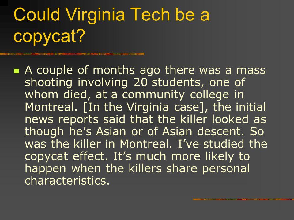 Could Virginia Tech be a copycat.