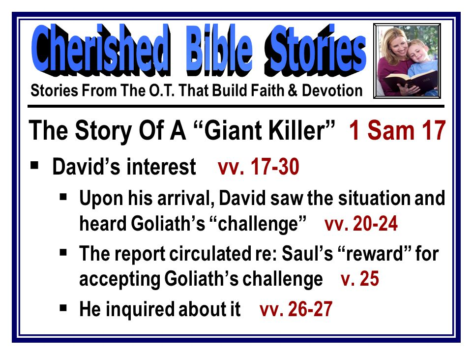 The Story Of A Giant Killer 1 Sam 17  David's interest vv.