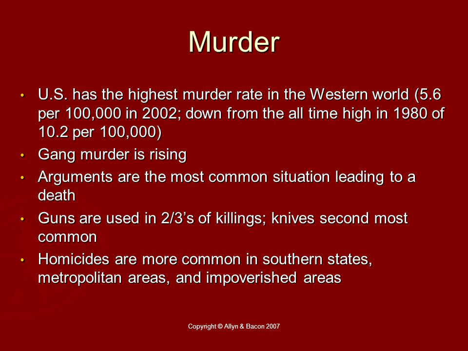 Copyright © Allyn & Bacon 2007 Murder U.S.