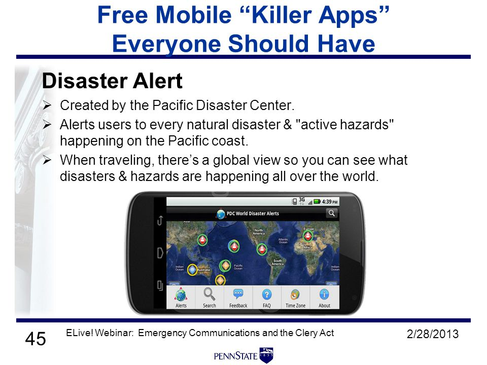 45 Free Mobile Killer Apps Everyone Should Have Disaster Alert  Created by the Pacific Disaster Center.