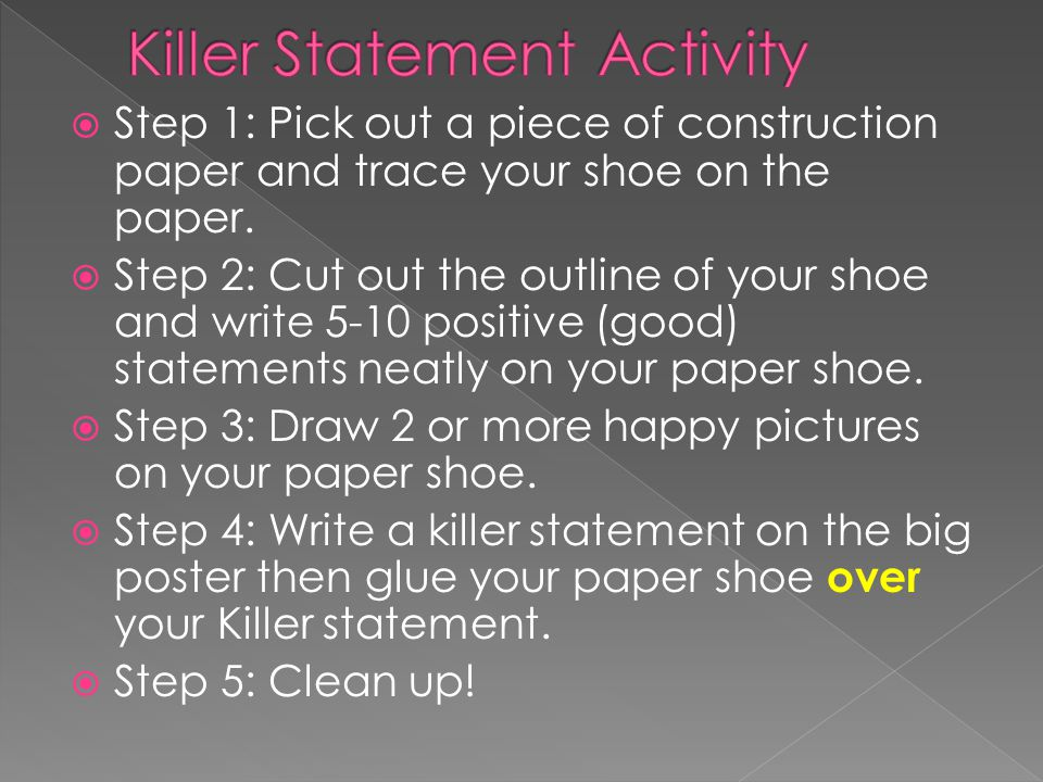  Step 1: Pick out a piece of construction paper and trace your shoe on the paper.