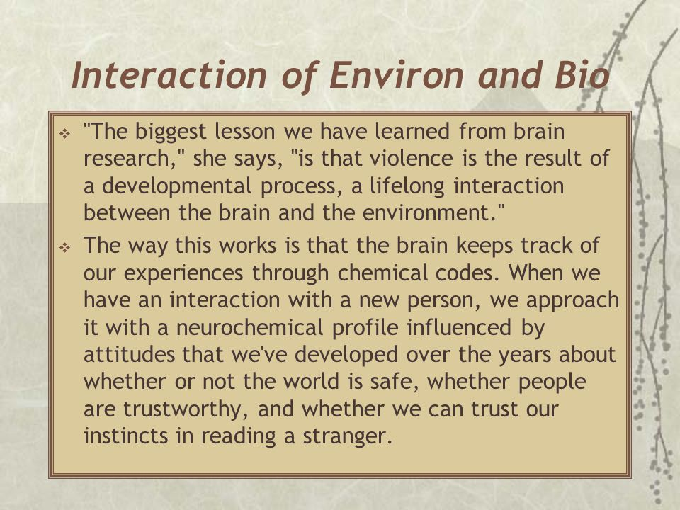 Interaction of Environ and Bio 