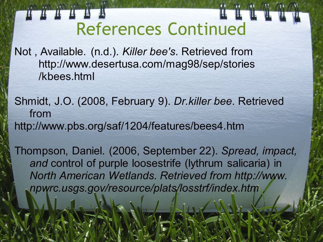 References Continued Not, Available. (n.d.). Killer bee s.