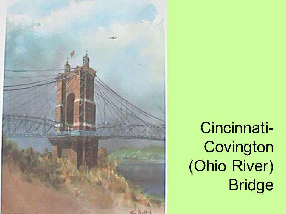 Cincinnati- Covington (Ohio River) Bridge