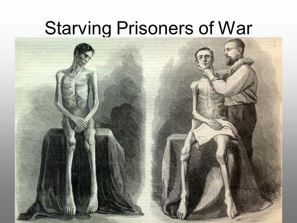 Starving Prisoners of War