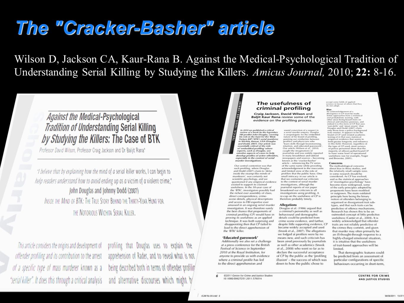 The Cracker-Basher article Wilson D, Jackson CA, Kaur-Rana B.