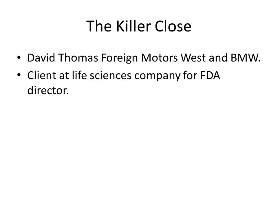 The Killer Close David Thomas Foreign Motors West and BMW.