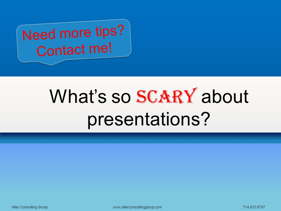 What's so scary about presentations.