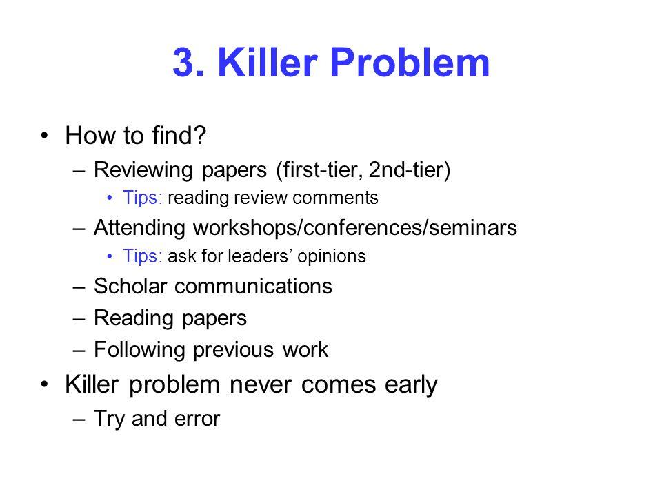 3. Killer Problem How to find.