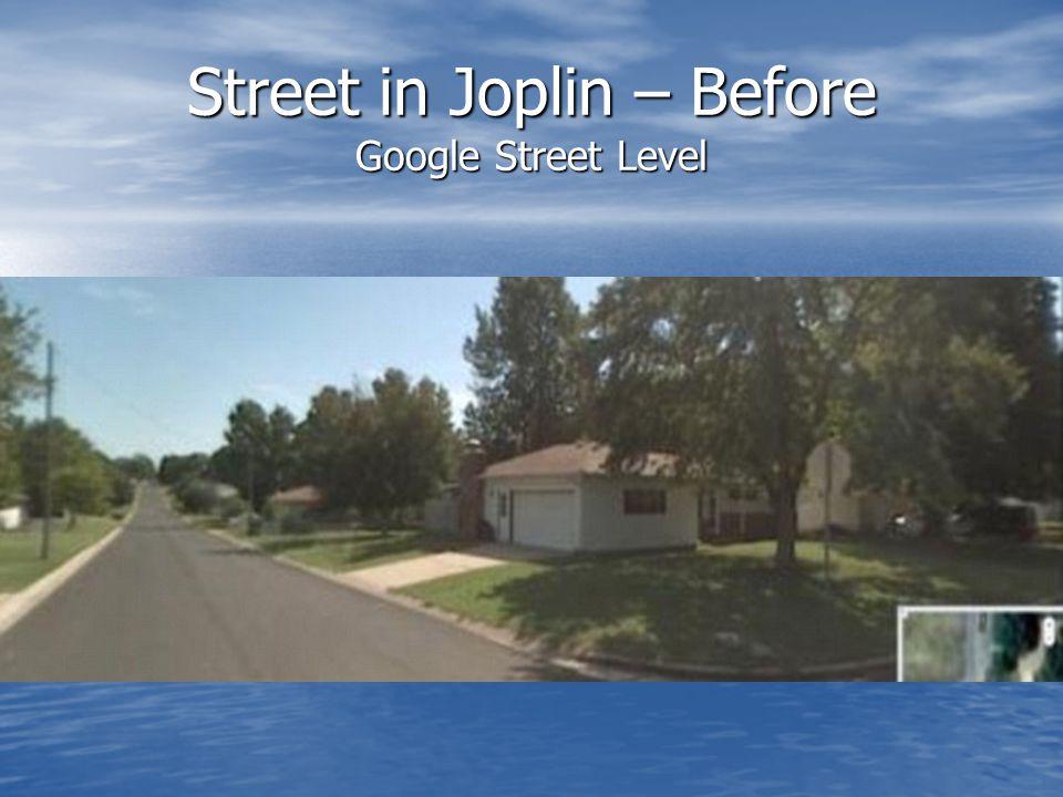 Street in Joplin – Before Google Street Level