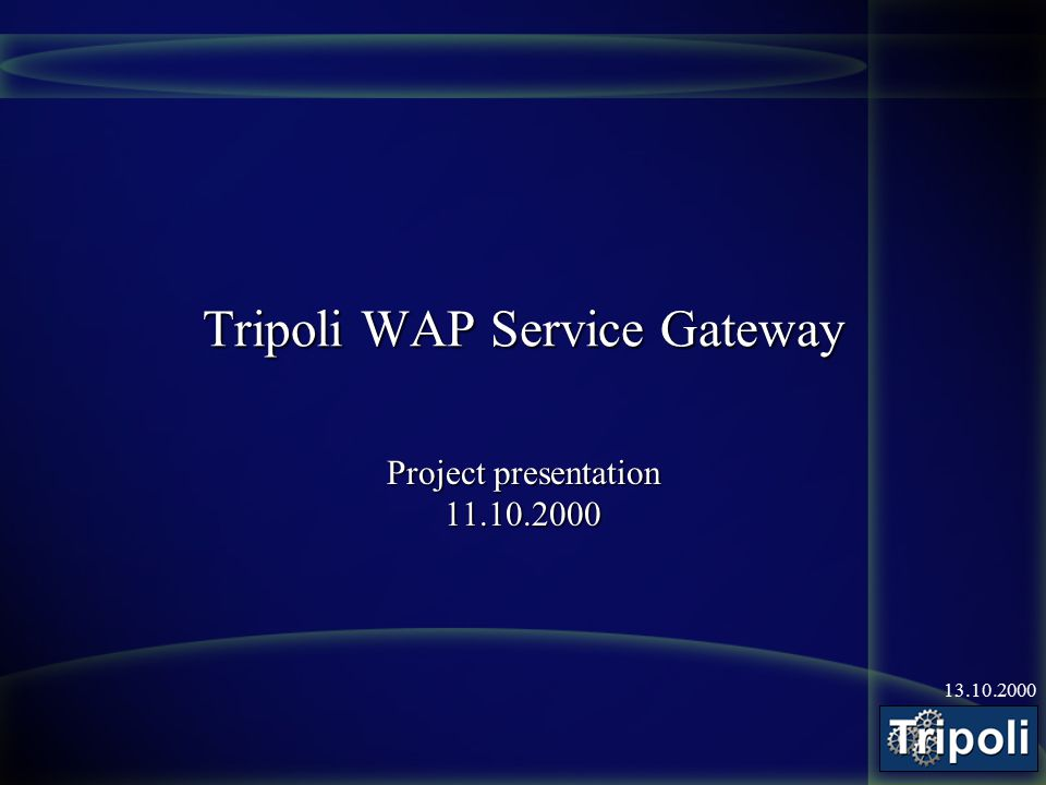 13.10.2000 Project An explorative project to see whether we can make a WAP -killer application in ideal conditions –Free WAP-Gateway –Free GSM/SMS time (2000 mins/month Elisa City) –Backbone and ready-to-use services (Trimedia) –Tons of usable information webtopi, calendar, busschedules, caféteria menus –Technically oriented clients (students and staff)
